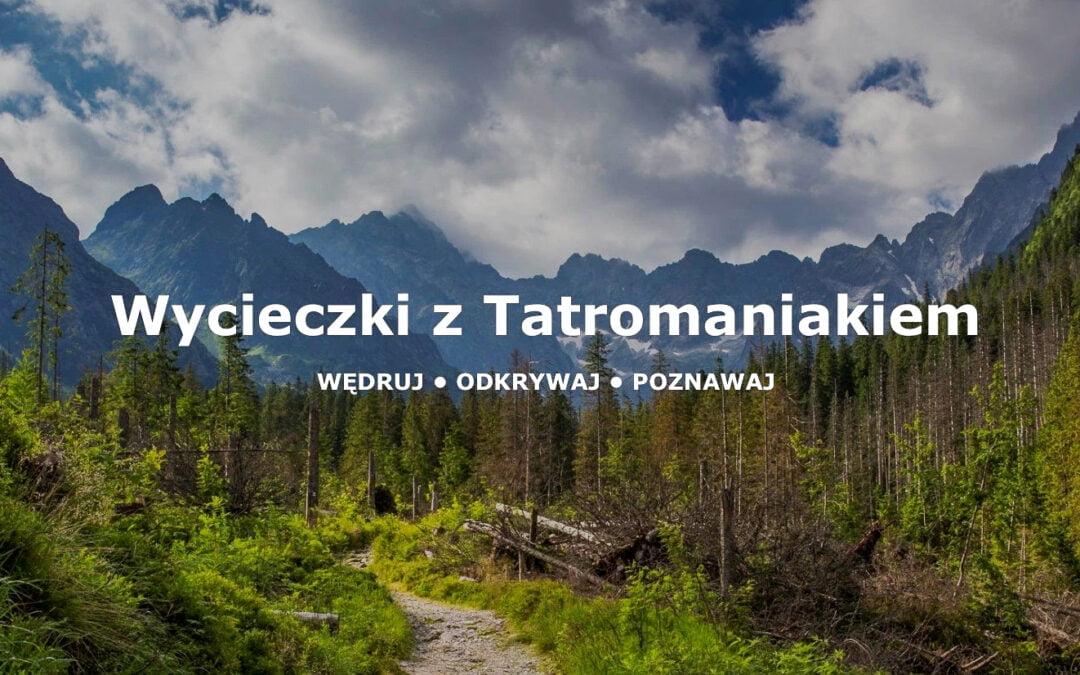 Wycieczki z Tatromaniakiem