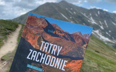 Mój przewodnik po Tatrach Zachodnich już w księgarniach!